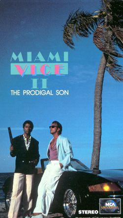 Miami Vice: The Prodigal Son