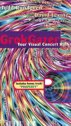 Todd Rundgren: Grok Gazer, Visual Concert Hall
