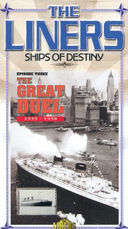 The Liners: Ships of Destiny, Episode 3 - The Great Duel (1935-1958)