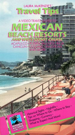 Laura McKenzie's Travel Tips: Mexican Beach Resorts