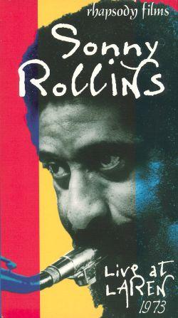 Sonny Rollins: Live at Loren