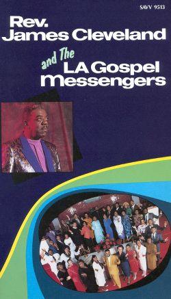 Rev. James Cleveland and the LA Gospel Messengers