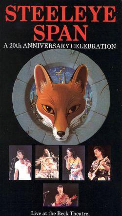 Steeleye Span: A 20th Anniversary Celebration