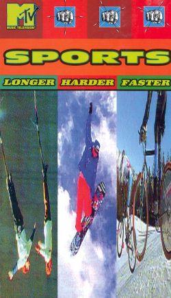 MTV Sports: Longer, Harder, Faster (1995)