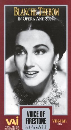 Voice of Firestone: Blanche Theborn in Opera and Song