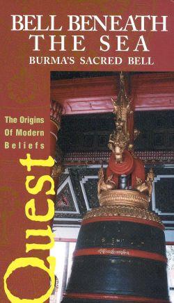 Quest: Bell Beneath Sea - Burma's Sacred Bell