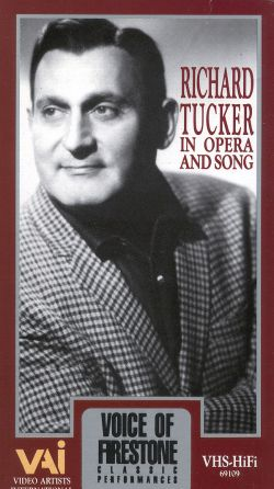 Voice of Firestone: Richard Tucker in Opera and Song