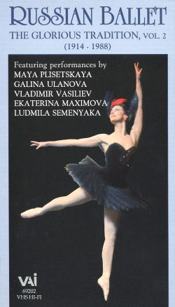 Russian Ballet: The Glorious Tradition, Vol. 2
