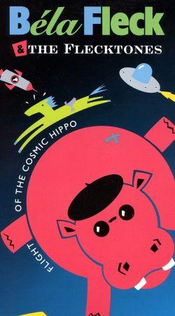 Béla Fleck and the Flecktones: Flight of the Cosmic Hippo