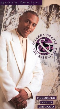O'Landa Draper & The Associates: Gotta Feelin' - Live in Chicago