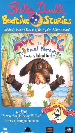 Shelley Duvall's Bedtime Stories, Vol. 9: Moe the Dog in Tropical Paradise
