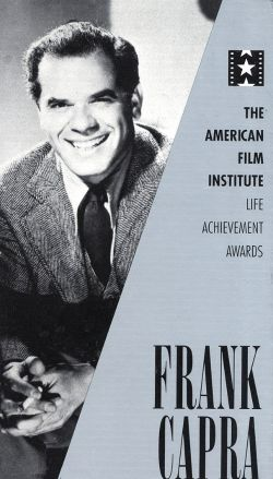 The AFI Lifetime Achievement Awards: Frank Capra