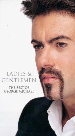George Michael: Ladies & Gentlemen - The Best of George Michael