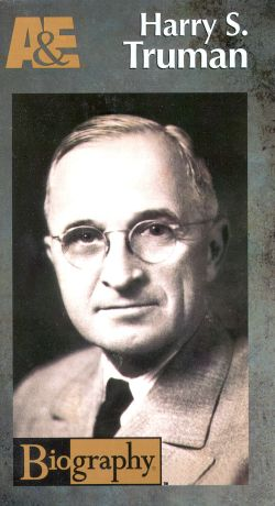 Biography: Harry S. Truman - A New View