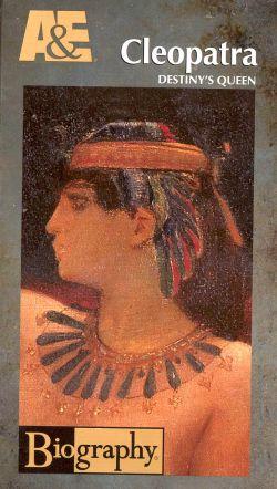 Biography: Cleopatra - Destiny's Queen