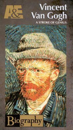 Biography: Vincent Van Gogh - A Stroke of Genius