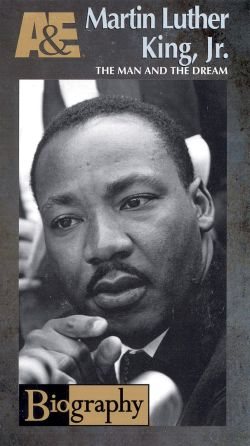 Biography: Martin Luther King, Jr. - The Man and the Dream