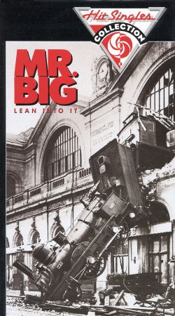 Mr. Big: Lean Into It