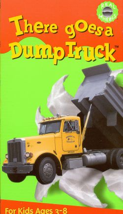 There Goes a Dump Truck