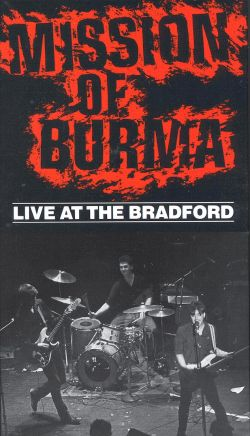 Mission of Burma: Live at the Bradford