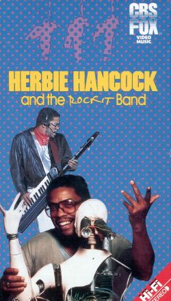 Herbie Hancock and the Rockit Band