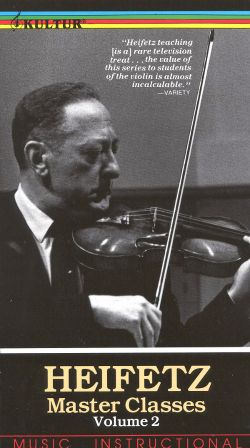 The Heifetz Master Class, Part 2