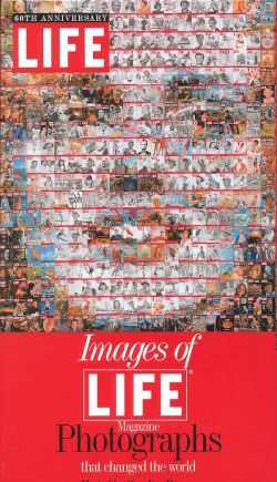 Images of Life: Magazine Photographs that Changed the World