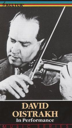 David Oistrakh: In Performance