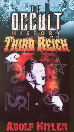 The Occult History of the Third Reich: Adolf Hitler