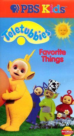 Teletubbies: Favorite Things