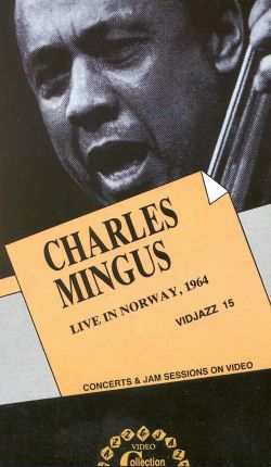 Charles Mingus: Live in Norway, 1964