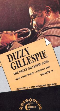 Dizzy Gillespie: The Dizzy Gillespie Ages