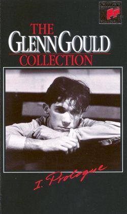 Glenn Gould Collection, Vol. 1: Prologue