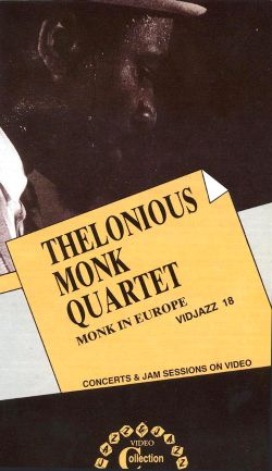 Thelonious Monk: Monk in Europe