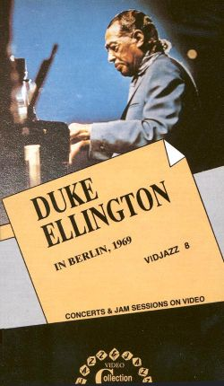 Duke Ellington: In Berlin, 1969