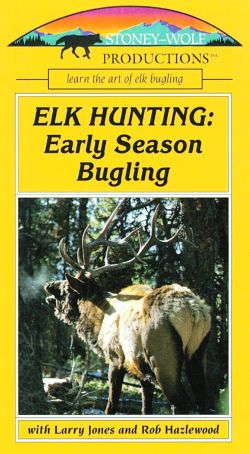Elk Hunting: Early Season Bugling