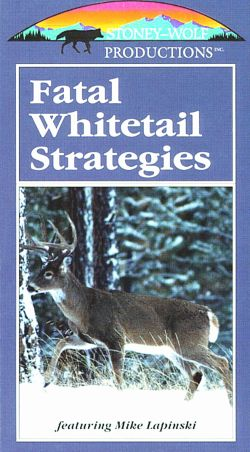 Fatal Whitetail Strategies