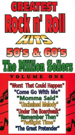 Greatest Rock n' Roll Hits of the '50s & '60s: The Million Sellers, Vol. 1