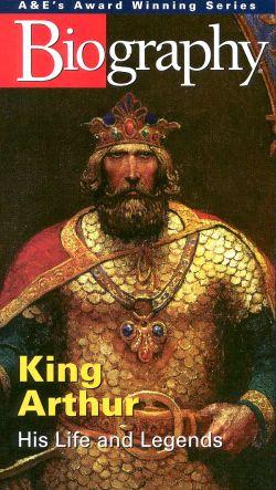 Biography: King Arthur