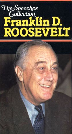 The Speeches of Franklin D. Roosevelt