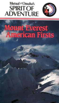 Mutual of Omaha's Spirit of Adventure: Mount Everest - American Firsts