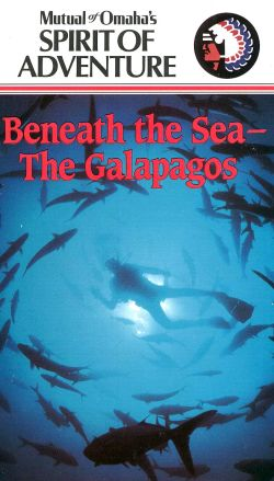 Mutual of Omaha's Spirit of Adventure: Beneath the Sea - the Galapagos