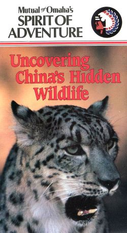 Mutual of Omaha's Spirit of Adventure: Uncovering China's Hidden Wildlife