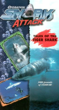 Operation Shark Attack, Vol. 4: Tales of the Tiger Shark