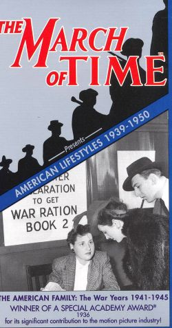 The March of Time: American Lifestyles - The American Family, the War Years