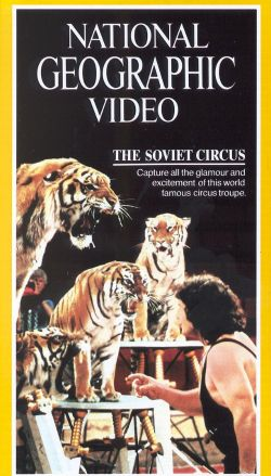 National Geographic: The Soviet Circus