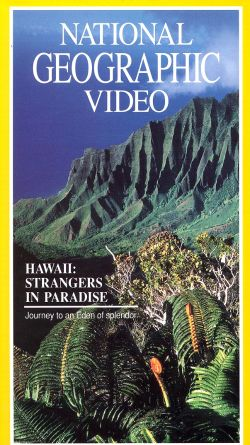 National Geographic: Hawaii - Strangers in Paradise