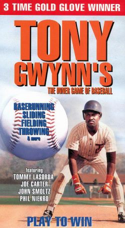 Tony Gwynn: The Inner Game of Baseball - Play to Win