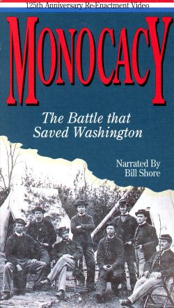 Monocacy: The Battle That Saved Washington