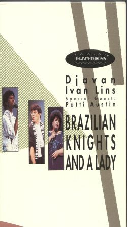Jazzvisions: Brazilian Knights and a Lady